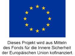 Dieses Projekt wird aus den Mitteln des Fonds für Innere Sicherheit der EU kofinanziert